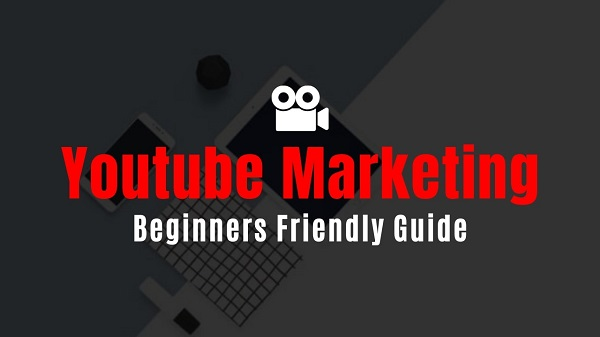 Youtube Marketing Guide